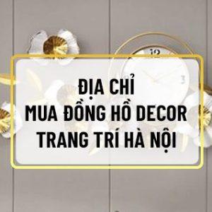 Nếu bạn đang phân vân tìm kiếm địa chỉ mua Đồng hồ decor trang trí Hà Nội nhập khẩu cao cấp, giá rẻ và uy tín thì hãy cùng Sencom tham khảo bài viết...