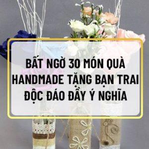 Nếu bạn đang băn khoăn tìm kiếm quà handmade tặng bạn trai thì hãy tham khảo 30 món quà handmade tặng bạn trai cùng Sencom qua bài viết...