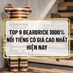 Bearbrick 1000% là mẫu Bearbrick được yêu thích nhất hiện nay. Cùng Sencom tìm hiểu top 9 mẫu Bearbrick 1000% giá đắt nhất hiện nay qua bài...