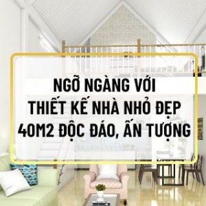 Sở hữu cho mình một căn nhà nhỏ đẹp 40m2 nhưng không biết thiết kế nội thất như thế nào là hợp lý? Bạn muốn thiết kế đơn giản nhưng vẫn đầy đủ tiện nghi và...
